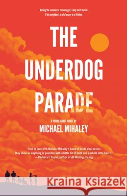 The Underdog Parade  9781617757112