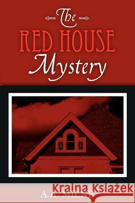 The Red House Mystery A. a. Milne 9781619491359