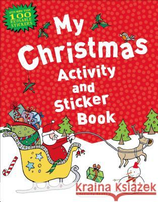 My Christmas Activity and Sticker Book Anonymous 9781619633117