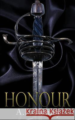 Honour A F Henley   9781620040980 Less Than Three Press