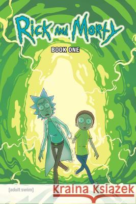 Rick and Morty Book One: Deluxe Edition Zac Gorman Cj Cannon Andrew MacLean 9781620103609