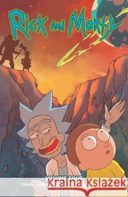 Rick and Morty Vol. 4 Kyle Starks Marc Ellerby Cj Cannon 9781620103777 Oni Press