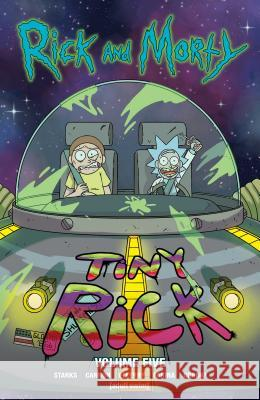 Rick and Morty Vol. 5 Kyle Starks Marc Ellerby Cj Cannon 9781620104163