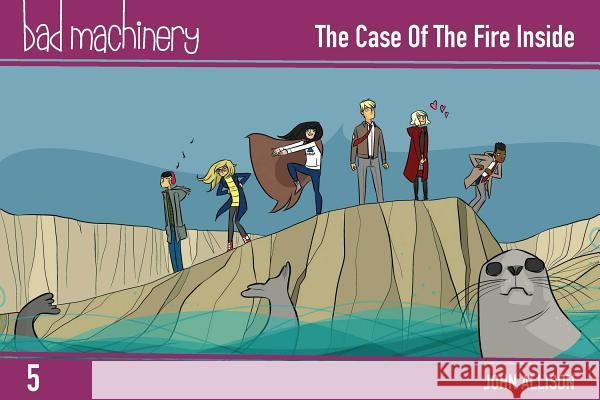 Bad Machinery Vol. 5: The Case of the Fire Inside, Pocket Edition John Allison 9781620105047