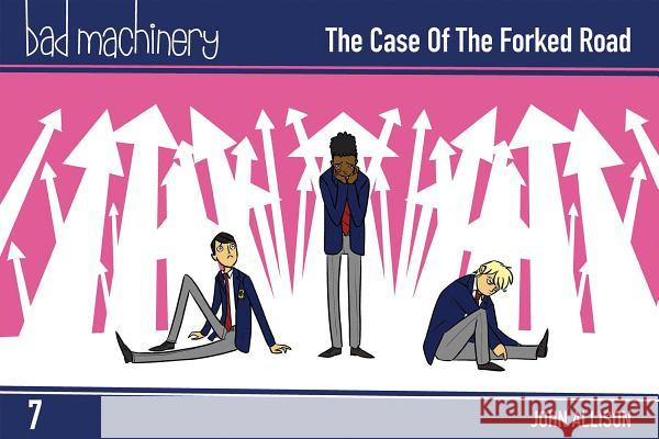 Bad Machinery Vol. 7: The Case of the Forked Road, Pocket Edition John Allison 9781620105627
