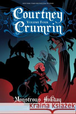 Courtney Crumrin Vol. 4: Monstrous Holiday Ted Naifeh Warren Wucinich 9781620105696