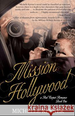 Mission Hollywood Michelle Keener 9781620209301