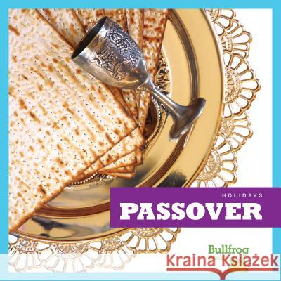 Passover R. J. Bailey 9781620313565