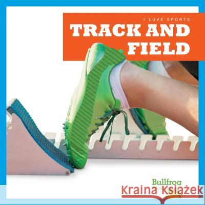Track and Field Kaitlyn Duling 9781620318249