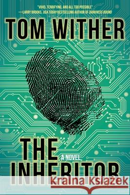 The Inheritor Tom Wither 9781620454954