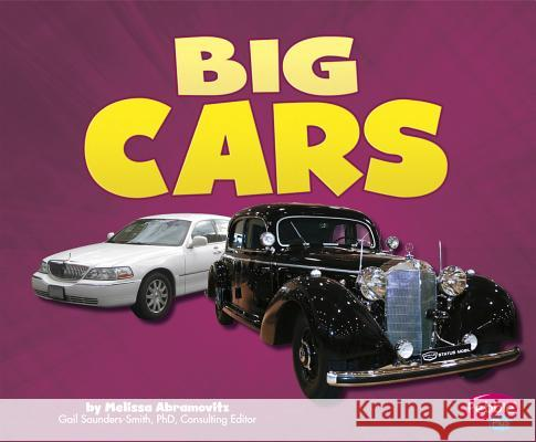 Big Cars Melissa Abramovitz 9781620650882 Capstone Press