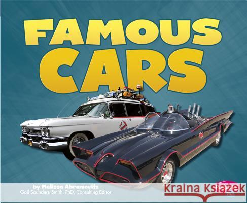 Famous Cars Melissa Abramovitz 9781620650912 Capstone Press