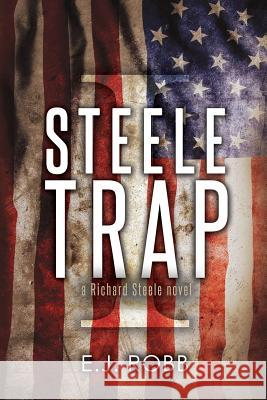 Steele Trap E. J. Robb 9781621376774