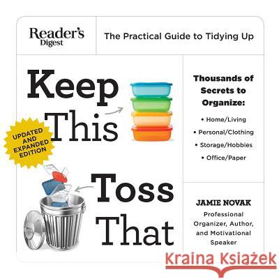 Keep This Toss That - Updated: The Practical Guide to Tidying Up Jamie Novak 9781621454755