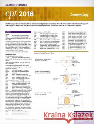 CPT 2018 Express Reference Card: Dermatology American Medical Association 9781622026203