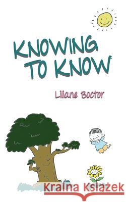 Knowing to Know Liliane Boctor 9781622175932