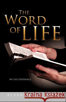 The Word of Life Alexander Anteyi 9781622302031