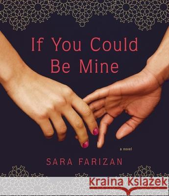 If You Could Be Mine - audiobook Sara Farizan 9781622312252
