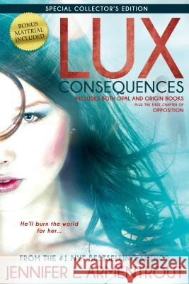 Lux: Consequences (Opal and Origin) Jennifer L. Armentrout 9781622664498 Entangled Publishing