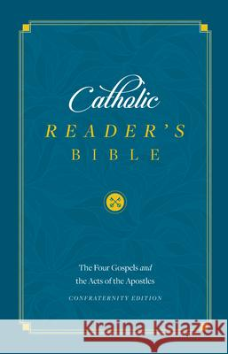 The Gospels: Catholic Readers Edition  9781622828241