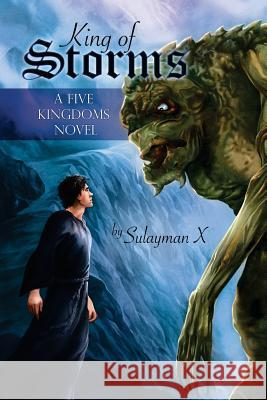 King of Storms Sulayman X 9781623800611