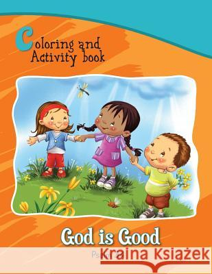 Psalm 34 Coloring and Activity Book: God Is Good Salem D Agnes D Agnes D 9781623878122