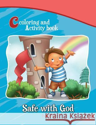 Psalm 91 Coloring and Activity Book: Safe with God Agnes D Salem D Agnes D 9781623879907