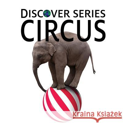 Circus Xist Publishing 9781623950255