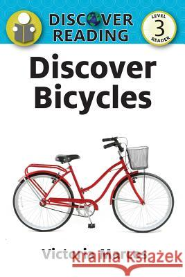 Discover Bicycles Victoria Marcos 9781623954604