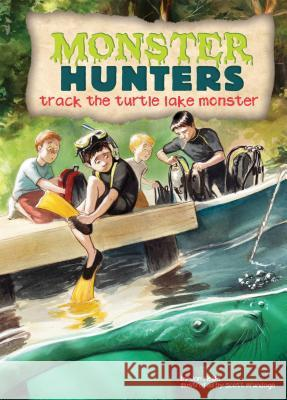 Track the Turtle Lake Monster Jan Fields Scott Brundage 9781624021558