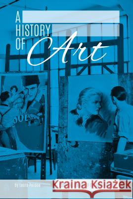 History of Art Laura Perdew 9781624035517 Essential Library