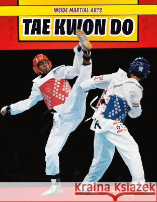 Tae Kwon Do Thomas K. and Heather Adamson 9781624036064