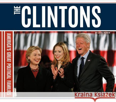 Clintons Laura Perdew 9781624039089 Essential Library