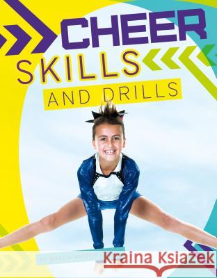 Cheer Skills and Drills Marcia Amidon Lusted 9781624039829 Sportszone