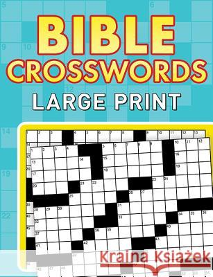 Bible Crosswords: Large Print Barbour Publishing Inc                   Inc Barbou 9781624168727
