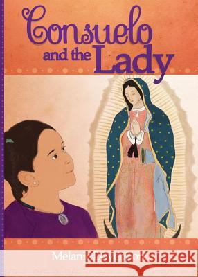 Consuelo and the Lady Melanie a. Davenport 9781624870170