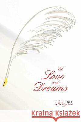Of Love and Dream Bingren 9781625031242