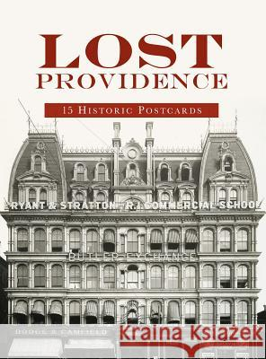 Lost Providence: 15 Historic Postcards David Brussat 9781625859082