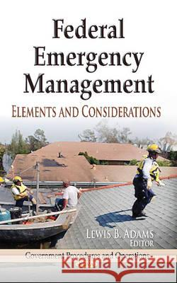 Federal Emergency Management Elements and Considerations  9781626182172