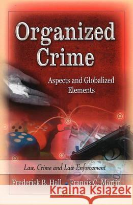 Organized Crime : Aspects & Globalized Elements  9781626184152