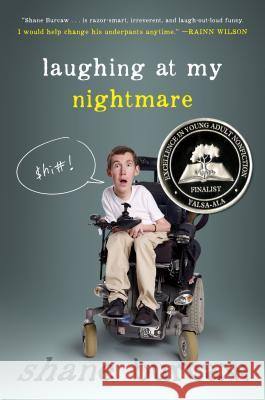 Laughing at My Nightmare Shane Burcaw 9781626720077