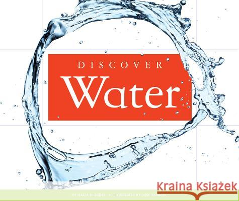 Discover Water Nadia Higgins 9781626873070