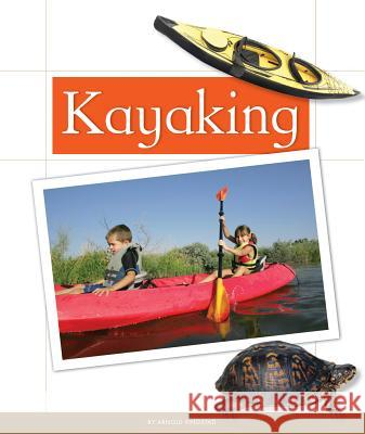 Kayaking Arnold Ringstad 9781626873322