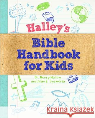 Halley's Bible Handbook for Kids Henry Dr Halley 9781627074117