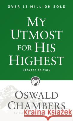 My Utmost for His Highest: Updated Language Paperback Oswald Chambers James Reimann 9781627078757 Discovery House Publishers