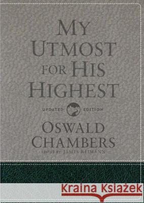 My Utmost for His Highest: Updated Language Gift Edition Oswald Chambers James Reimann 9781627078818 Discovery House Publishers