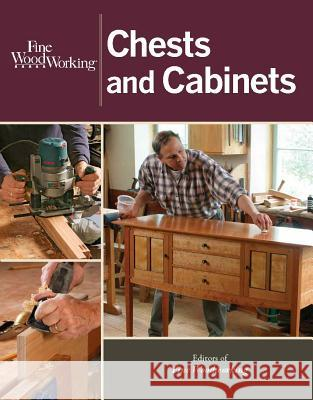 Fine Woodworking Chests and Cabinets Fine Woodworking 9781627107129