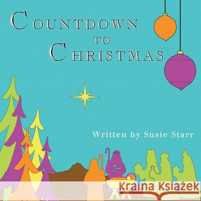 Countdown to Christmas Susie Star 9781628397154