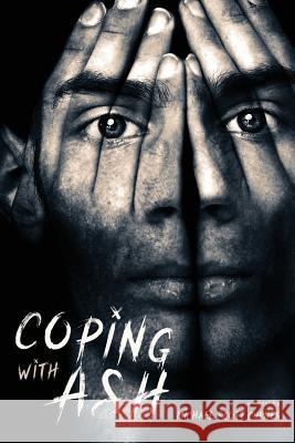 Coping with Ash Michael Scott Curnes 9781629014609