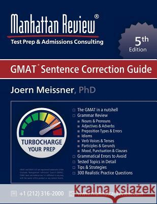 Manhattan Review GMAT Sentence Correction Guide [5th Edition] Joern Meissner   9781629260228